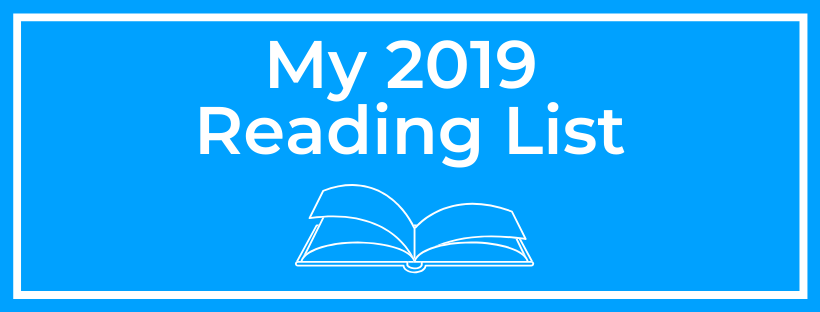 Banner Photo that says My 2019 Reading List