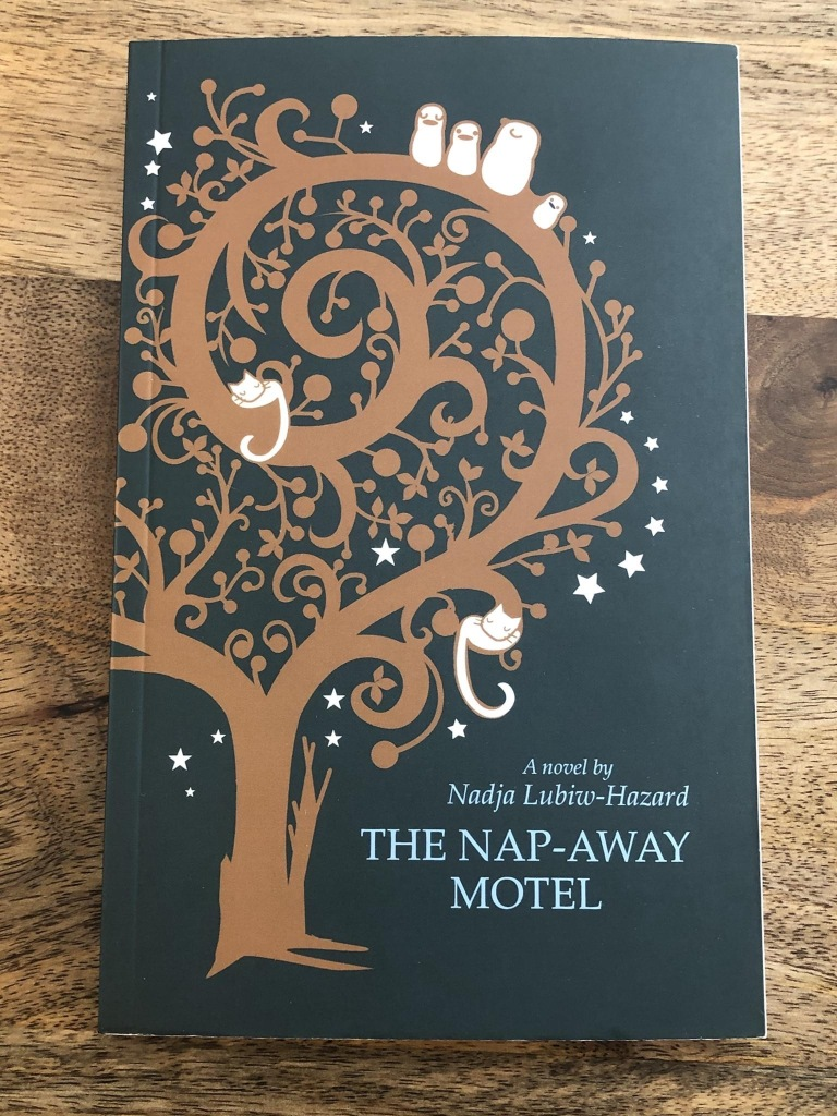 The Nap-Away Motel by Nadja Lubiw-Hazard