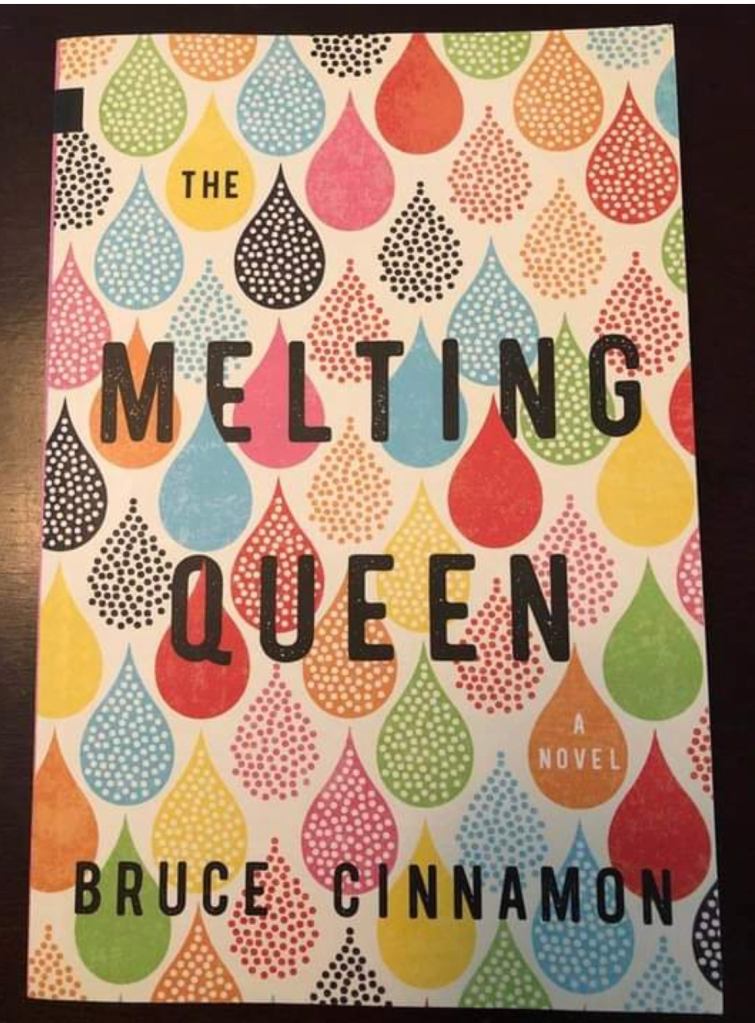 The Melting Queen by Bruce Cinnamon