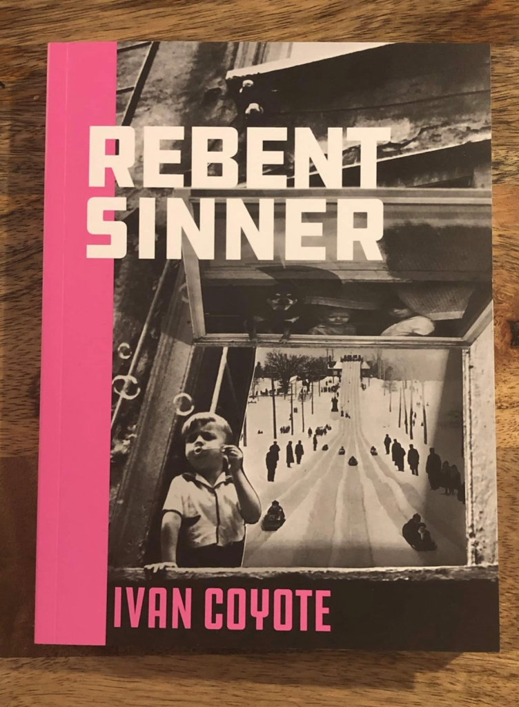 Rebent Sinner by Ivan Coyote