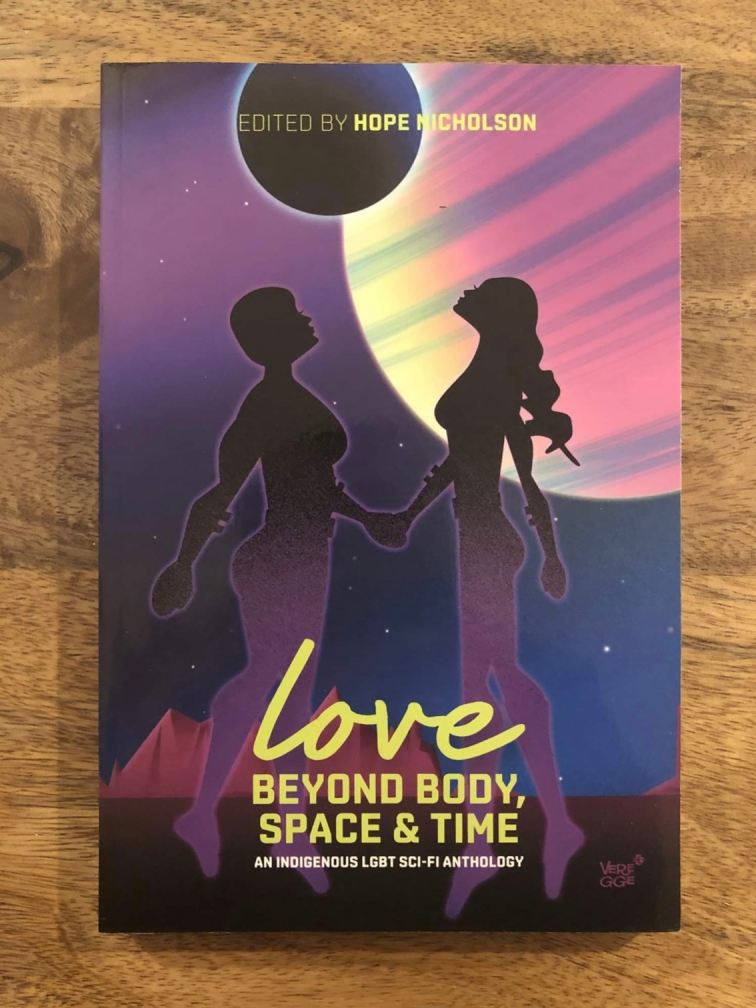 Love Beyond Body, Space & Time edited by Hope Nicholson