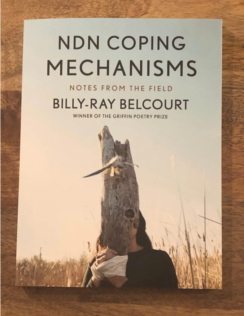 NDN Coping Mechanisms: by Billy-Ray Belcourt