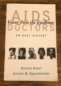 AIDS Doctors: Voices from the Epidemic by Ronald Bayer & Gerald M. Oppenhemer